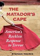 The Matador's Cape.