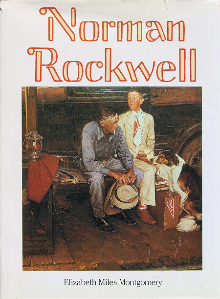 Norman Rockwell by Elizabeth Miles Montgomery.