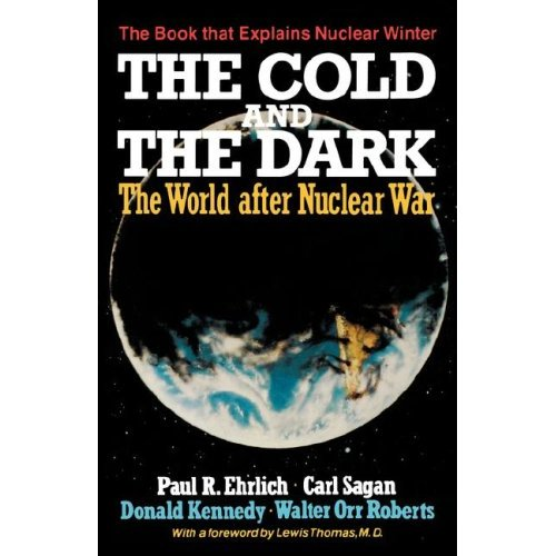 The Cold and The Dark by Paul R. Ehrlich and Carl Sagan
